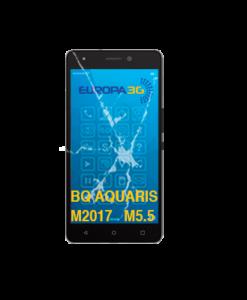 Reparar Pantalla BQ Aquaris M2017-M5.5