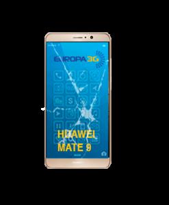 Reparar Pantalla Huawei Mate 9