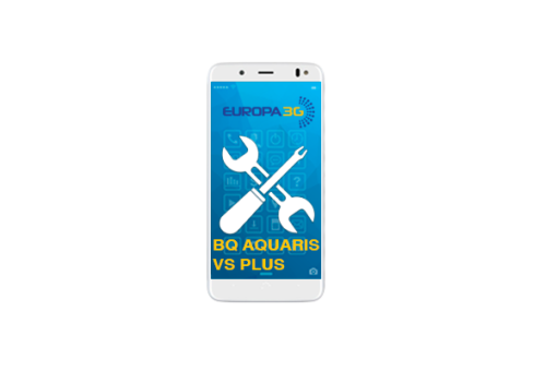 Reparar BQ Aquaris VS Plus