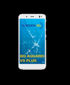 Reparar Pantalla BQ Aquaris VS Plus