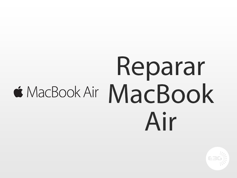 Reparar Macbook air
